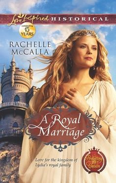 A Royal Marriage by Rachelle McCalla 5 Stars