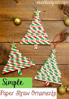 These Simple Paper Straw Ornaments are fun to make and will add a sense of whimsy to your tree! - Our Three Peas