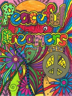 """Peaceful Dreamers""  Hippie Art ✌Peace Sign #FlowerPower"