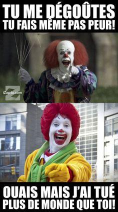 Je hait les clown mais bon avouer que  là c'est drôle  ptdr