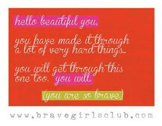 Keep going. Don't you DARE give up. - Sign up for Daily Truths at bravegirlsclub.com