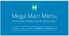 Mega Main Menu WordPress Plugin – It helps in customizing the dropdowns effectively, you can put any type of content in dropdowns like text, links, images, widgets and shortcodes.