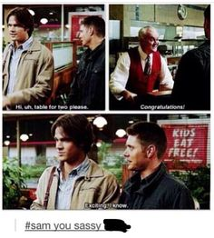 Actually Sam didn't say that dean did
