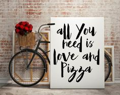All You Need Is Love And Pizza Kitchen Wall Art by FullMoonPrints