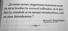 August Strindberg, Romania, Sd, Favorite Quotes, Crying, Affirmations, Qoutes, Attitude, Calendar