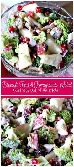 Broccoli, Pear & Pomegranate Salad with a Yogurt Dressing   Can't Stay Out of the Kitchen   Fabulous salad that's great for the holidays and a lot healthier than most.