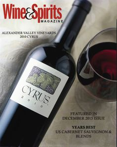 "Keep an eye out for our 2010 CYRUS featured in Wine & Spirits December issue ""Years Best US Cabernet Sauvignon & Blends"""