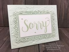 Stampin\' Up! Sorry for Everything Demo Meeting Swap by Mary Kiley for Stamping to Share. Fun Fold Cards, Cool Cards, Ways To Say Sorry, Sorry For Everything, Images Of Mary, Prim Christmas, Get Well Cards, Scandinavian Christmas, Sympathy Cards