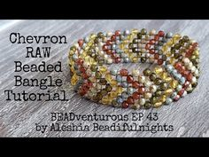 Chevron RAW Beaded Bangle Tutorial | BEADventurous Ep 43 - YouTube Rainy Day Crafts, Beaded Bracelets Tutorial, Beaded Ornaments, Jewelry Crafts, Jewelry Ideas, Beading Tutorials, Bead Weaving, Beaded Embroidery, Seed Beads