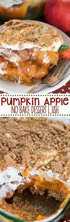 Pumpkin Apple No Bake Dessert Lush - such an easy recipe! No-bake pumpkin pie is mixed with apple pie and a cinnamon graham crust! from Crazy for Crust Fall Desserts, No Bake Desserts, Just Desserts, Delicious Desserts, Dessert Recipes, Yummy Food, Baking Desserts, Healthy Desserts, Dessert Blog