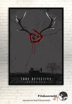 TRUE DETECTIVE alternative movie poster / by PLukaszewskiArt