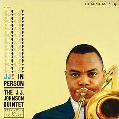 "J.J. Johnson: J.J. In Person Label: Columbia 1161 10"" LP 1958"