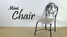 Miniature Furniture;  Chair Tutorial