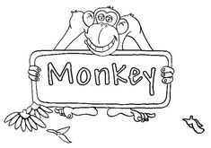Monkey, : monkey-sign-board-coloring-page. Monkey Coloring Pages, Coloring For Kids, Free Monkey, Online Coloring Pages, Color Activities, Zoo Animals, Have Some Fun, Boards, Entertaining
