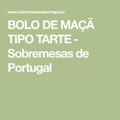 BOLO DE MAÇÃ TIPO TARTE - Sobremesas de Portugal