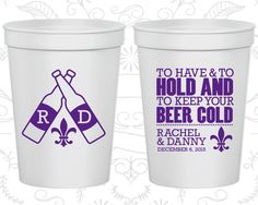 To Have and To Hold Cups, Plastic Cups, Fleur De Lis Wedding Cups, Nola Wedding Cups, Stadium Cups (430)