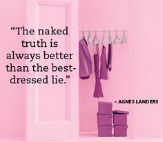 About the truth. . .Love this quote from Real Simple
