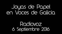 """Entrevista RadioVoz """"Voces de Galicia"""" 06/09/16"""