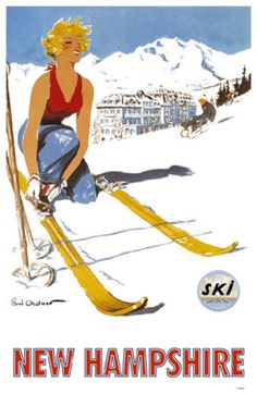 Vintage Travel Poster - USA - New Hampshire - Winter Sports Because I totally wear a tank top when skiing.