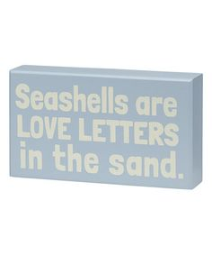 Love this 'Love Letters in the Sand' Box Sign on #zulily! #zulilyfinds