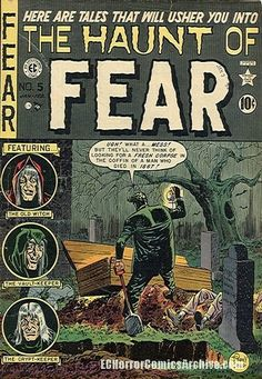 The Haunt of FEAR 5 golden age comic Vintage Comic Books, Vintage Comics, Comic Books Art, Comic Art, Vintage Magazines, Sci Fi Comics, Comics Story, Horror Comics, Horror Art