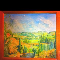 Painted by someone's amazingly talented Granny, the view from her home in the south of France.  :-)