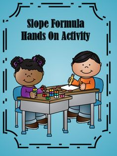 Slope: Students will enjoy finding the slope with this dice activity. This activity is great for differentiation. It contains two levels. Level one is for student who struggle with slope and level two is for advanced learners.
