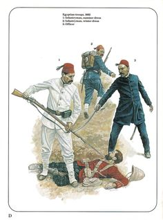 Egyptian troops,1882. 1:Infantryman,summer dress.2:Infantryman,winter dress.3:Officer.