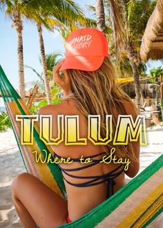 Where to Stay in Tulum, Mexico