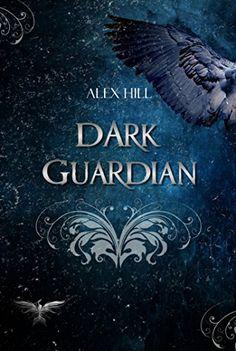 Dark Guardian von [Hill, Alex]