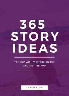 Whether you're in a writing rut, need an idea for a new medium, or are tired of making excuses about finding the best story idea, this list of 365 story ideas makes it easy to find an idea that works for you and get inspired!