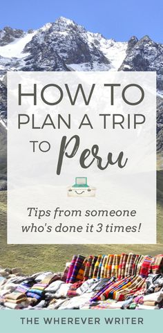 Plan a Trip to Peru - Peru Travel Tips