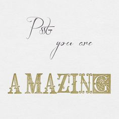 A Reminder : You Are Amazing! Amazing Quotes, Cute Quotes, Great Quotes, Words Quotes, Inspirational Quotes, Sayings, You Are Amazing, You Are Beautiful, Beautiful Words