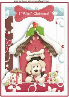 I WOOF CHRISTMAS CUTE PUPPY IN KENNEL A4 on Craftsuprint - Add To Basket!