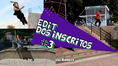 Patins Street - Edit dos Inscritos #3