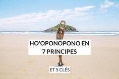 Ho'oponopono est une pratique ancestrale hawaïenne. Découvrez ses 7 principes, ainsi que les 5 clés à retenir pour l'appliquer au quotidien.
