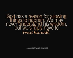 God has a reason..