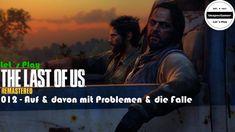 The Last of Us Remastered #012 - Let´s Play The Last of Us - Auf & davon...