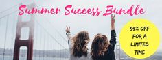 Get all of my programs for 95% off in this Summer Success Bundle!!!! Get it NOW!!