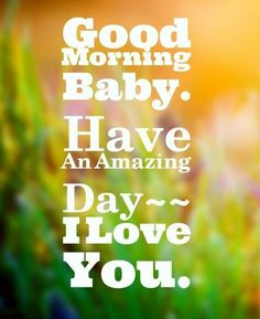 Good Morning Quotes For Boyfriend, Good Morning Wishes For Boyfriend, Good Morning Messages For Boyfriend, Good Morning Sayings For Boyfriend. Good Morning Love Messages, Good Morning Quotes For Him, Good Morning My Love, Good Morning Texts, Morning Inspirational Quotes, Good Night Quotes, Good Morning Wishes, Good Morning Images, Morning Memes