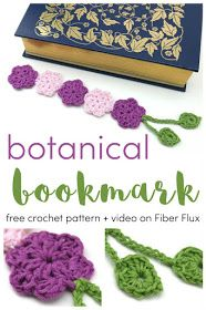 Fiber Flux: Free Crochet Pattern...Botanical Bookmark!