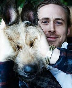 Ryan Gosling and his dog, George. Possibly the cutest picture I've ever seen