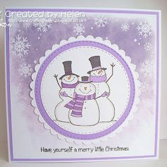 Using '3 Cheers for Christmas Snowman' stamp from Little Claire