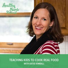 We all want our children to be able to cook healthy meals for themselves, but sometimes it can feel like an overwhelming task. This podcast episode is full of wisdom and tips on simple ways to teach kids to cook!