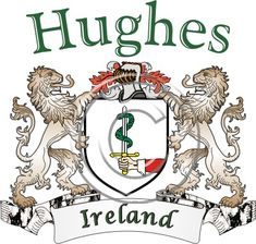 Hughes coat of arms. Irish coat of arms for the surname Hughes from Ireland. View your coat of arms at http://www.theirishrose.com/#top_banner or view the Hughes Family History page at http://www.theirishrose.com/pages.php?pageid=43