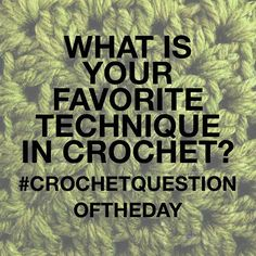 Crocheting Questions