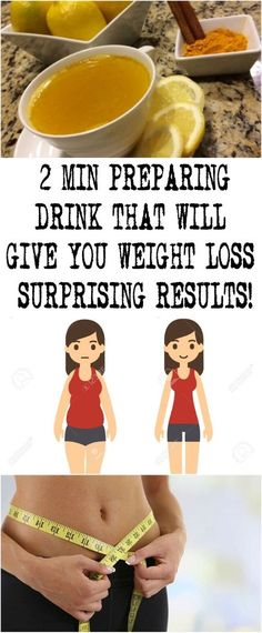 2 MIN PREPARING DRINK THAT WILL GIVE YOU WEIGHT LOSS SURPRISING RESULTS!
