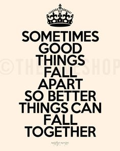...better things can fall together