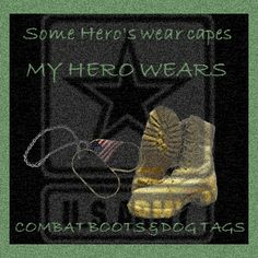 My hero wears combat boots.