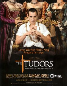 The Tudors...Greta sh3ow. Jonathan Ryhs Myers was awesome as King Henry VIII. If you're into history, watch the show